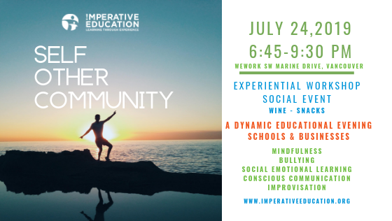 Self. Other. Community.  Imperative Education Event for Schools & Businesses. July 24th!