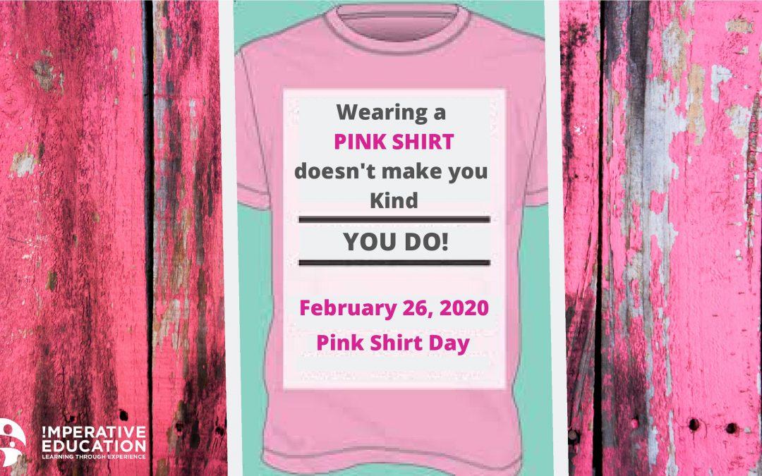 PINK SHIRT DAY BEYOND JUST WEARING PINK!